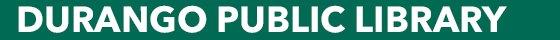 Durango Public Library updates