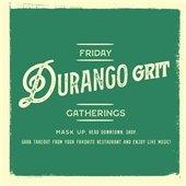 Durango Cares Grit Gatherings