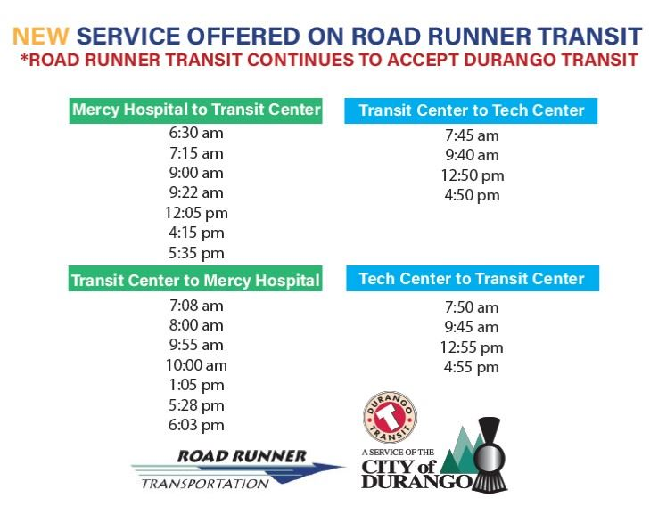 Road Runner Schedule to Mercy and Tech Center Call (970) 375-4941 for more info