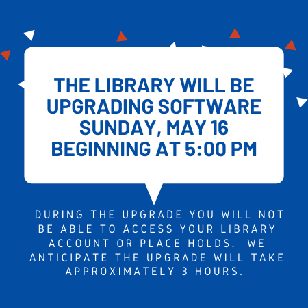 Graphic showing software update notice for May 16th 5pm-8pm