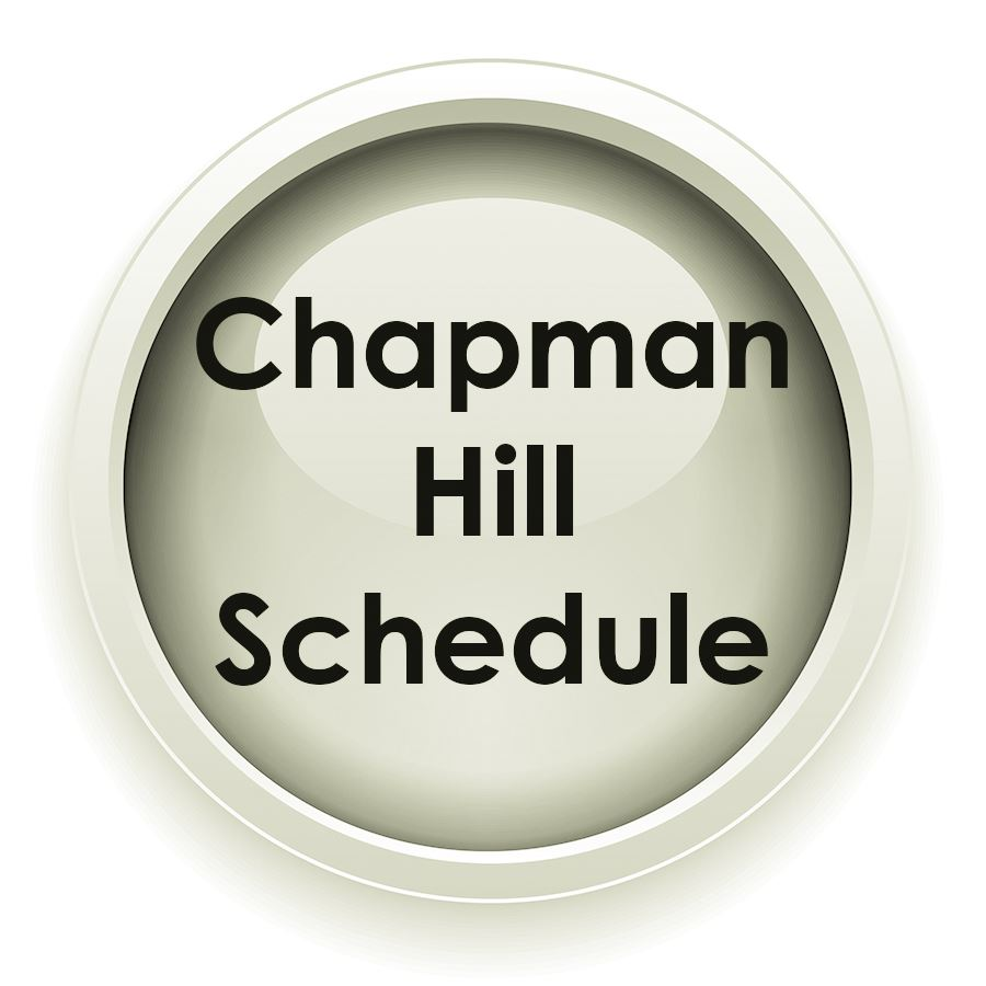Chapman Hill Schedule
